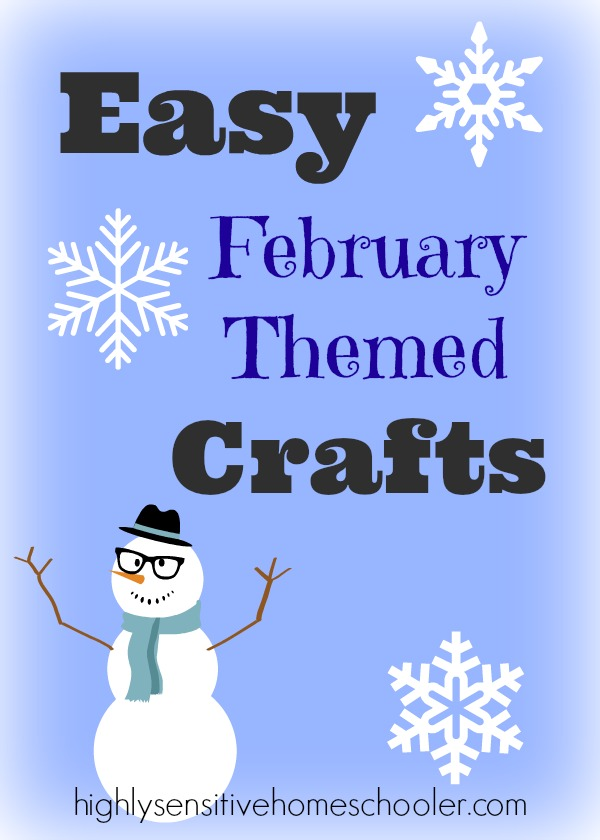 Easy February Themed Crafts